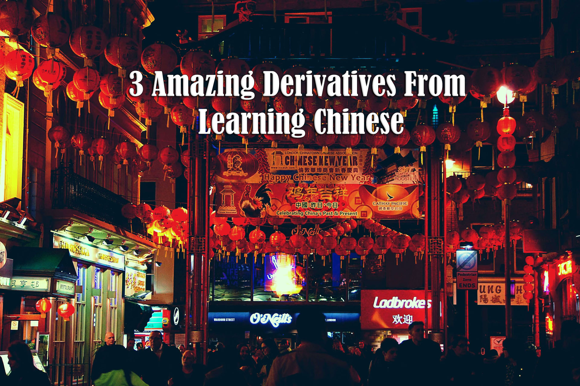 3 Amazing Derivatives From Learning Chinese